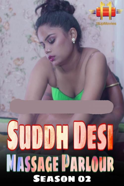 Suddh Desi Massage Parlour 2020 S02E02 11Upmovies Hindi Web Series 720p HDRip 180MB x264 AAC | 10starhd.pro