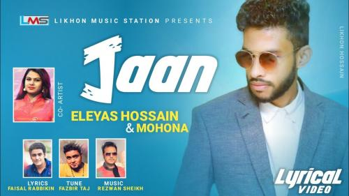 O Jaan By Eleyas Hossain Full Mp3 Song Download *Exclusive* | BDmusic23.Top
